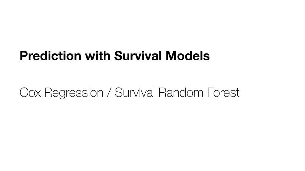 Prediction with Survival Models Cox Regression ...