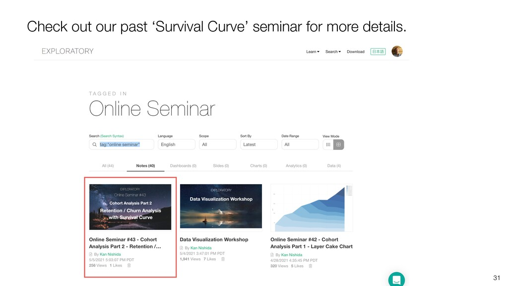 31 Check out our past 'Survival Curve' seminar ...