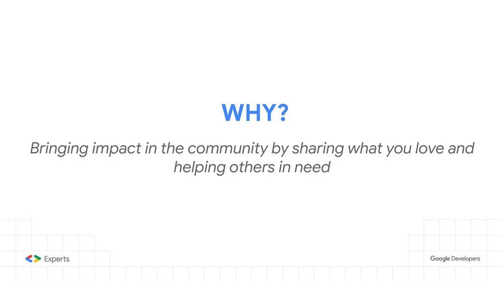 WHY? Bringing impact in the community by sharin...
