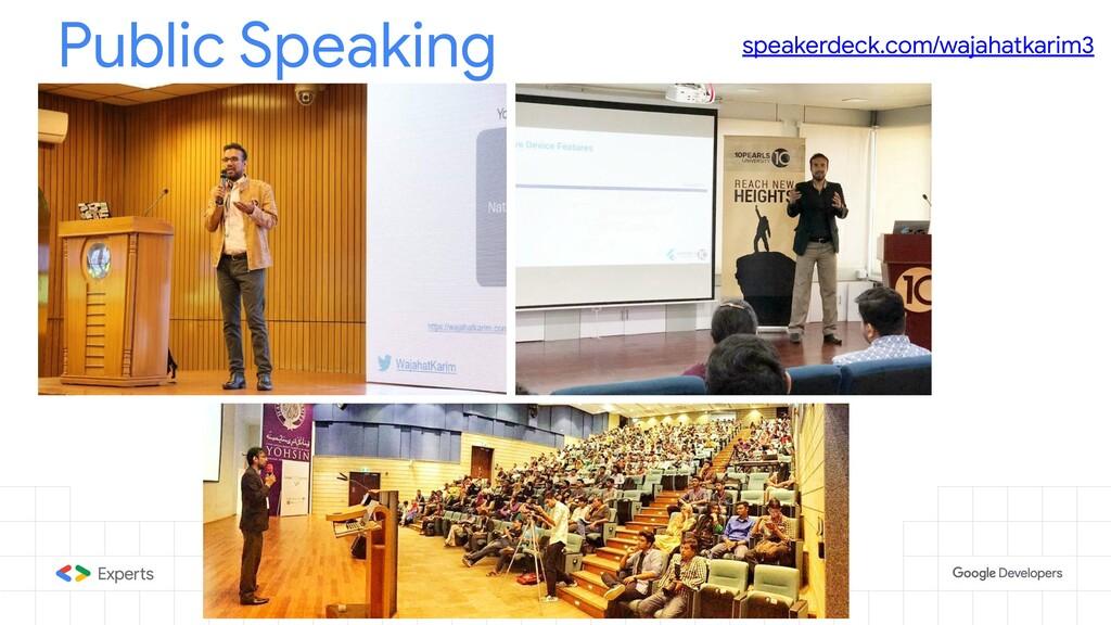 Public Speaking speakerdeck.com/wajahatkarim3