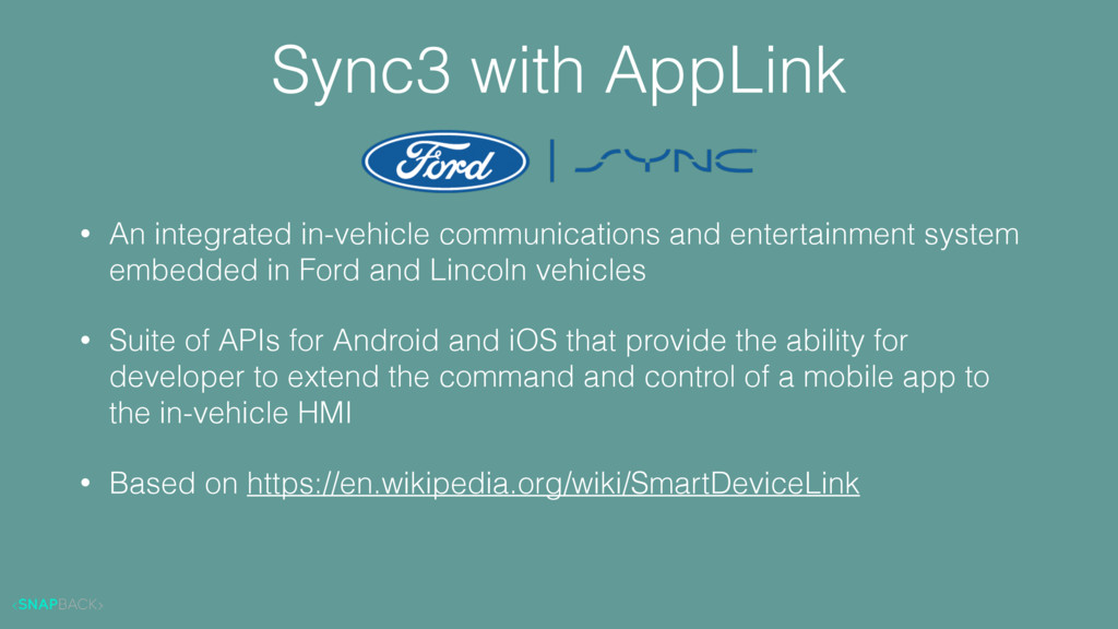 Sync3 with AppLink • An integrated in-vehicle c...