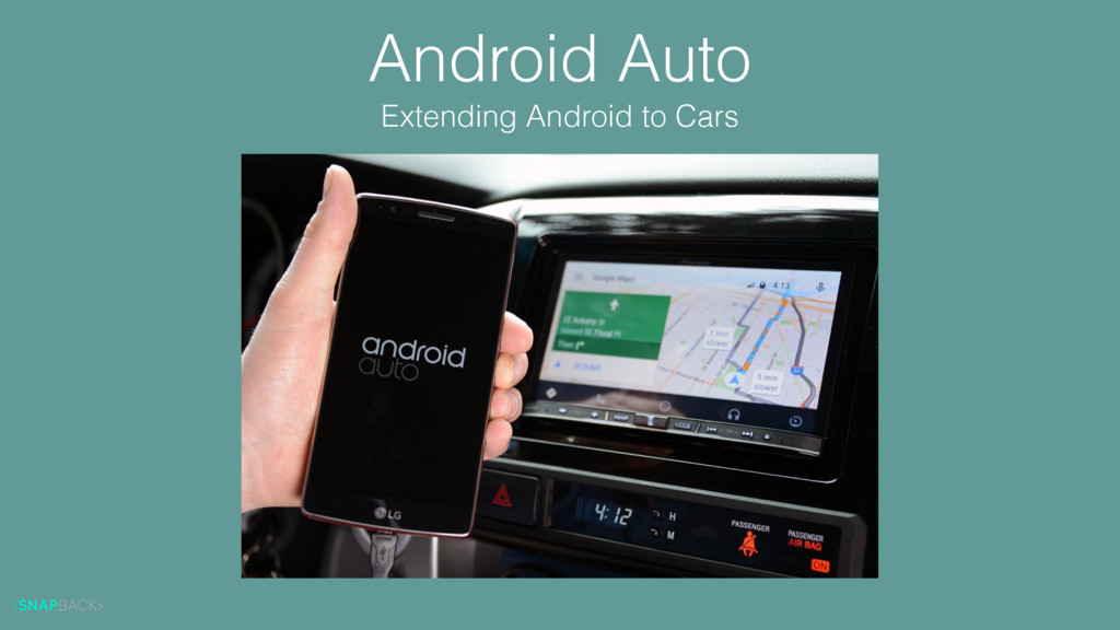 Android Auto Extending Android to Cars