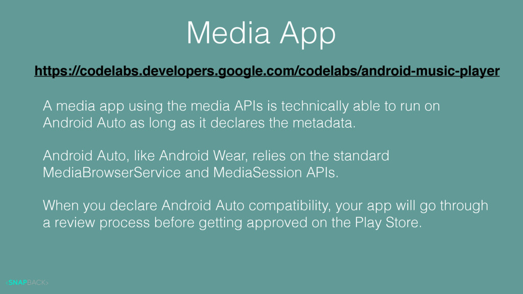 Media App A media app using the media APIs is t...
