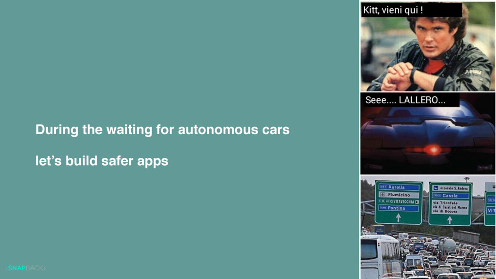 During the waiting for autonomous cars let's bu...