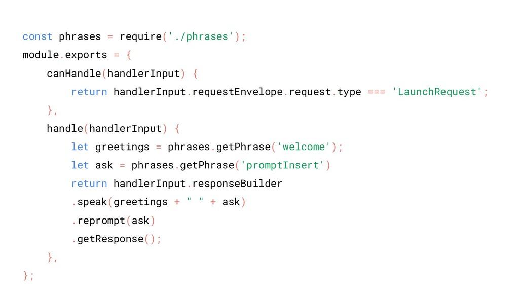 const phrases = require('./phrases'); module.ex...