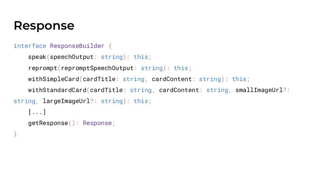 Response interface ResponseBuilder { speak(spee...