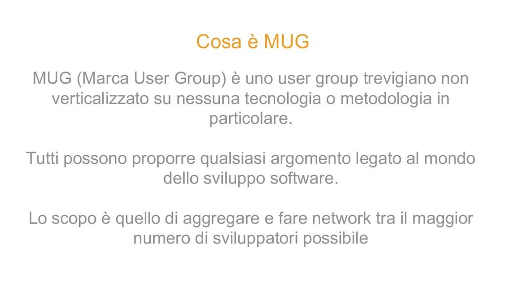 MUG (Marca User Group) è uno user group trevigi...