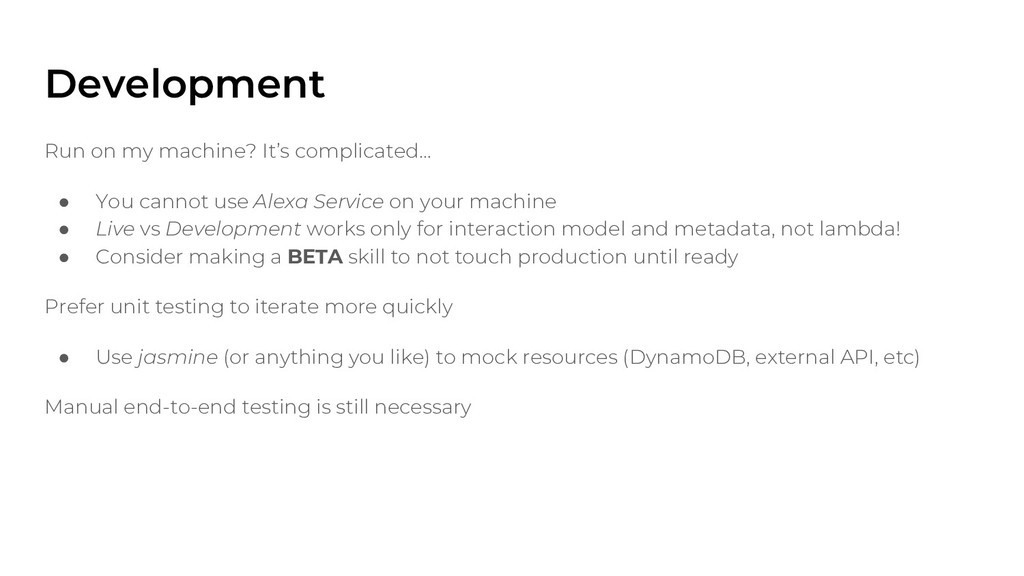 Development Run on my machine? It's complicated...