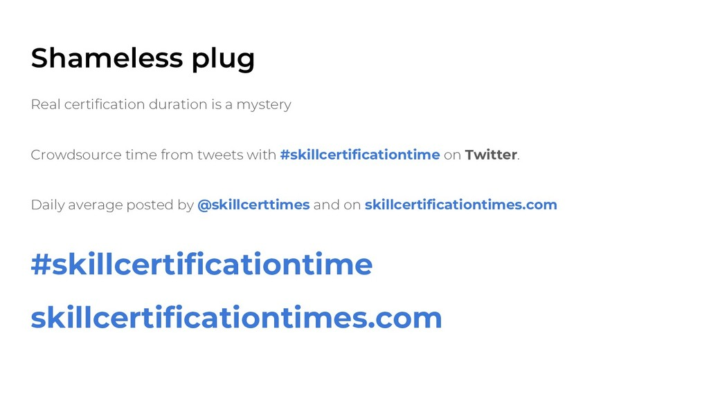 Shameless plug Real certification duration is a...