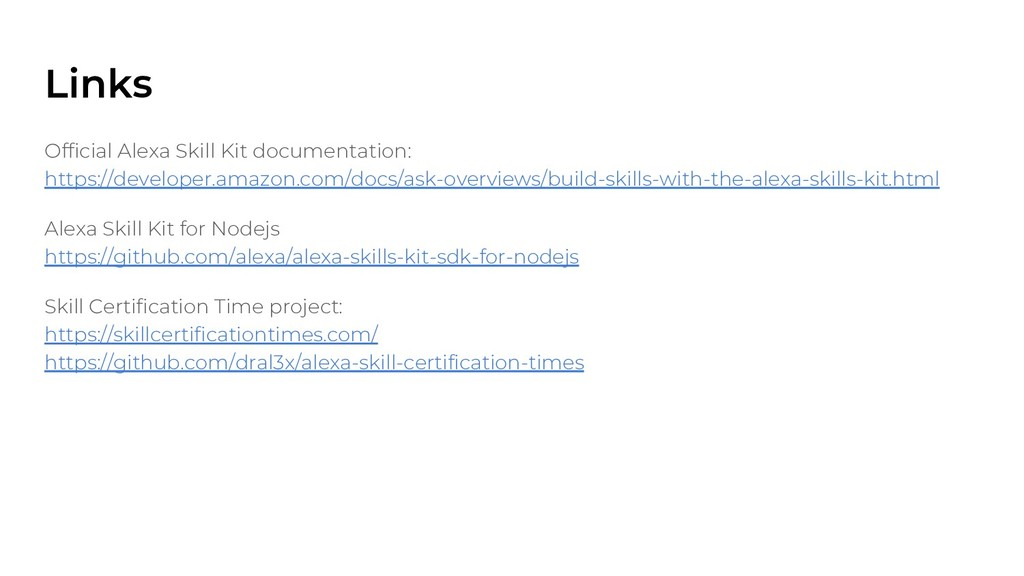 Official Alexa Skill Kit documentation: https:/...