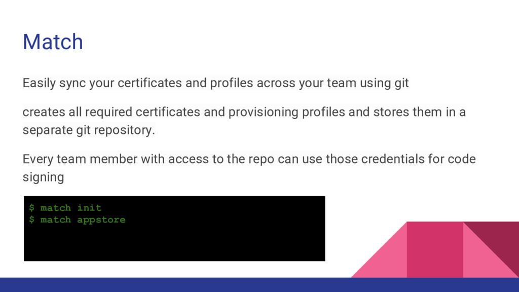 Match Easily sync your certificates and profile...