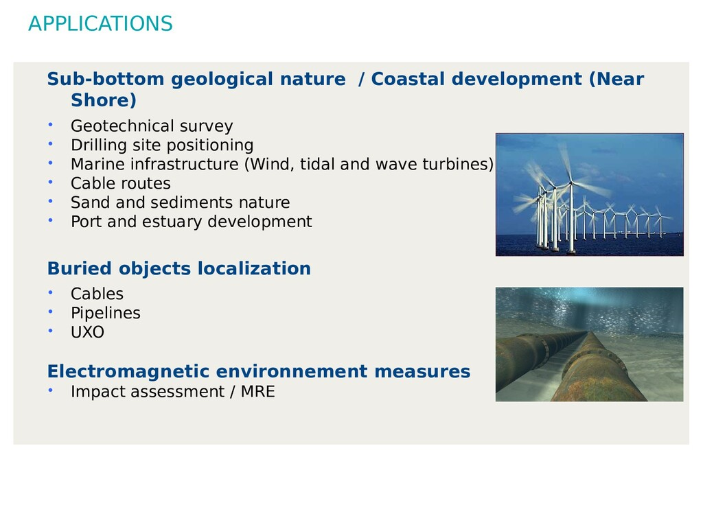 APPLICATIONS Sub-bottom geological nature / Coa...