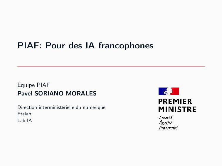 PIAF: Pour des IA francophones Équipe PIAF Pave...