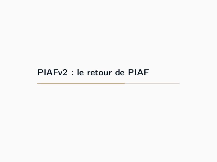 PIAFv2 : le retour de PIAF