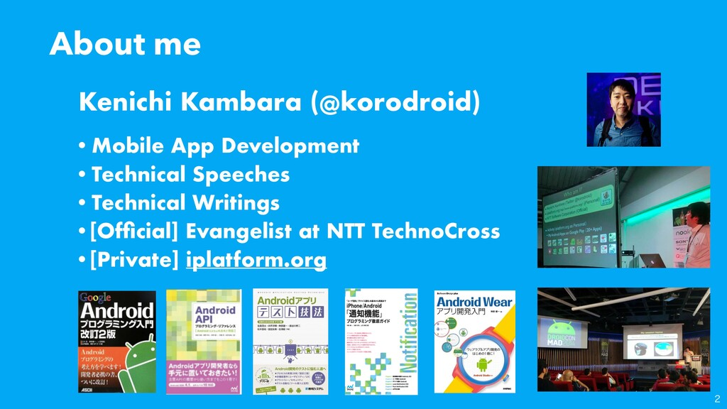 About me •Mobile App Development •Technical Spe...
