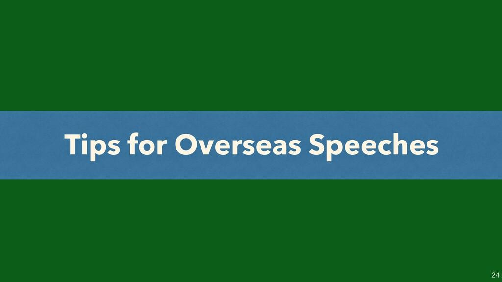 Tips for Overseas Speeches