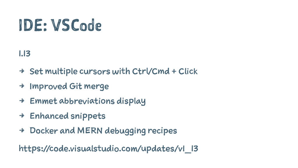 IDE: VSCode 1.13 4 Set multiple cursors with Ct...