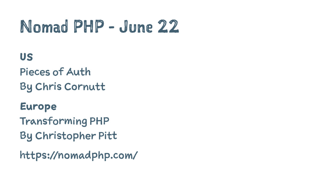 Nomad PHP - June 22 US Pieces of Auth By Chris ...