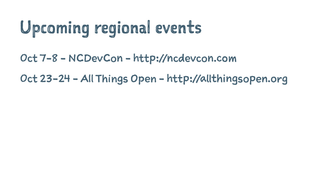 Upcoming regional events Oct 7-8 - NCDevCon - h...