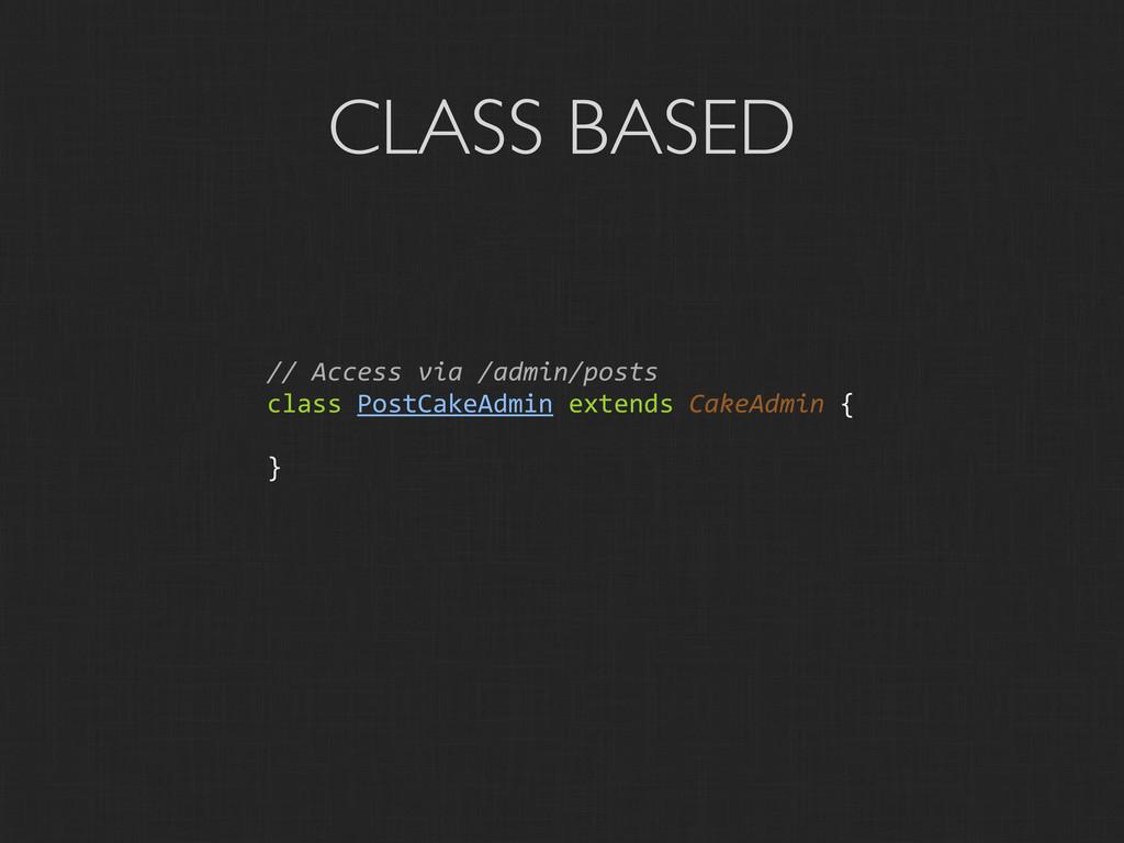 CLASS BASED // Access via /admin/posts...