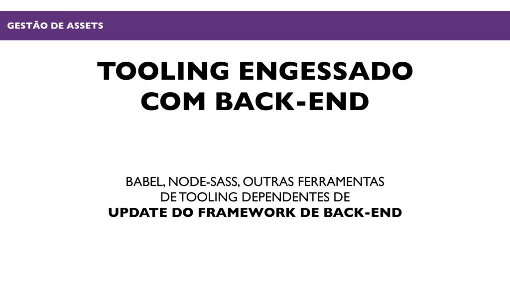 TOOLING ENGESSADO COM BACK-END BABEL, NODE-SASS...