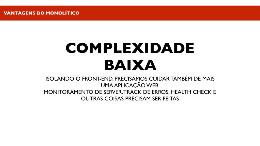 COMPLEXIDADE BAIXA ISOLANDO O FRONT-END, PRECIS...