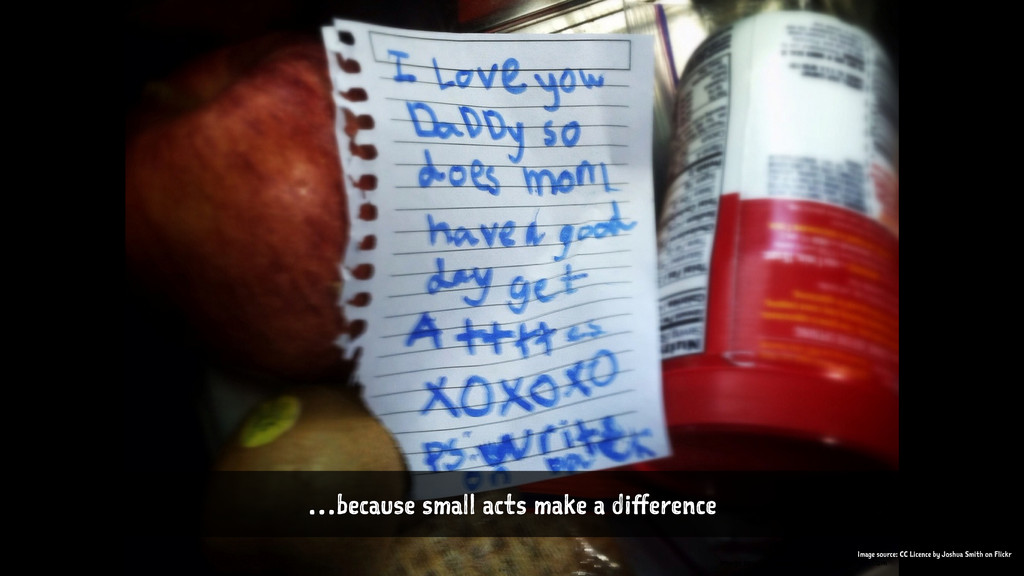 …because small acts make a difference Image sour...