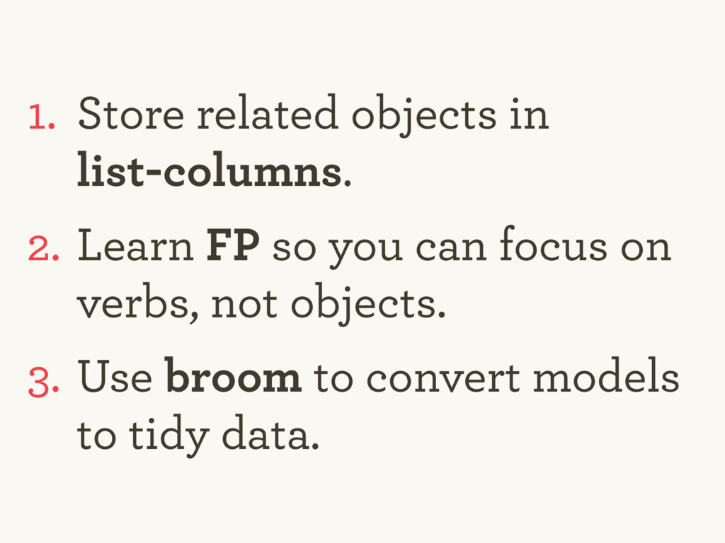1. Store related objects in 