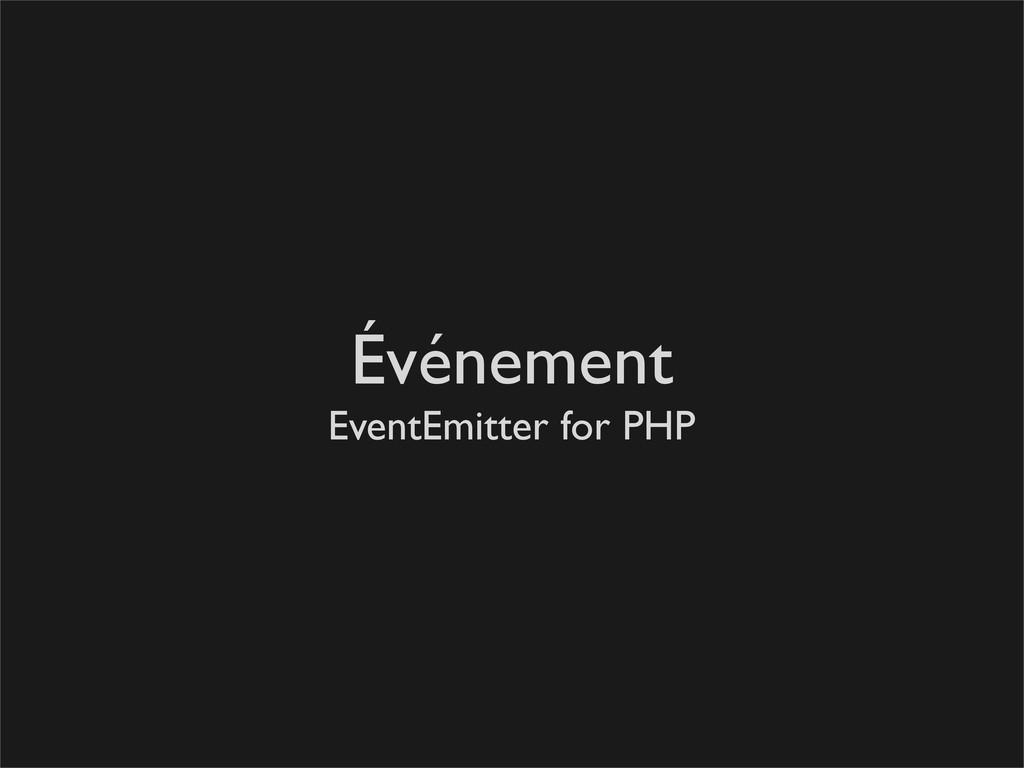Événement EventEmitter for PHP