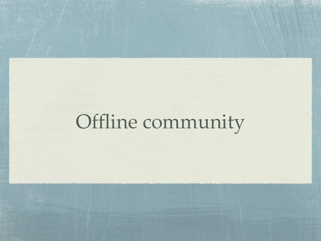 Offline community
