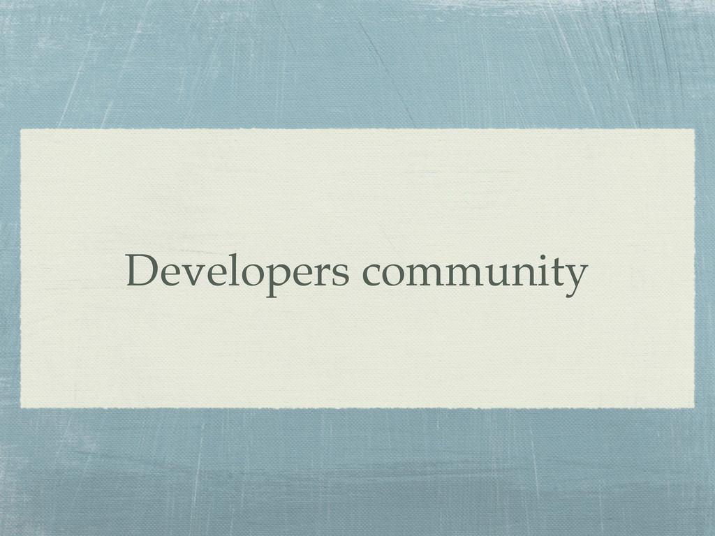 Developers community