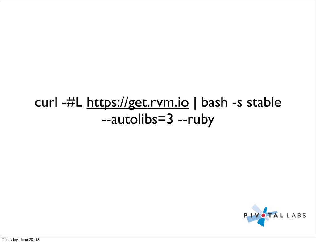 curl -#L https://get.rvm.io | bash -s stable --...