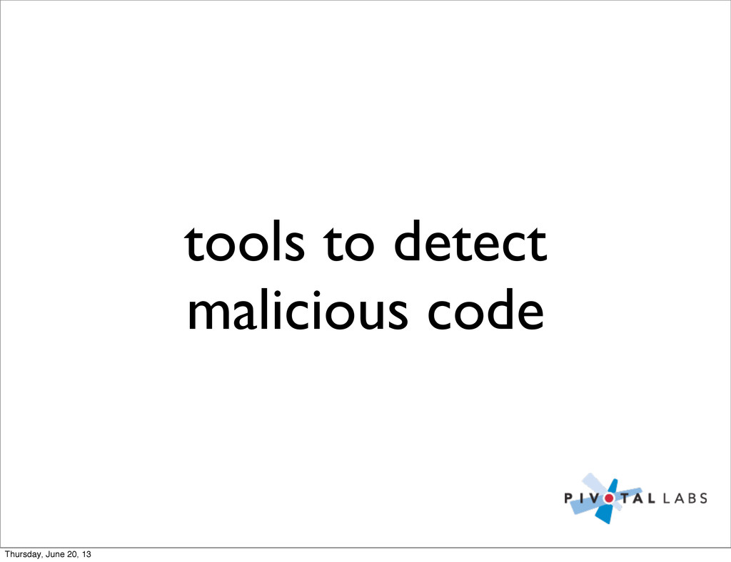 tools to detect malicious code Thursday, June 2...