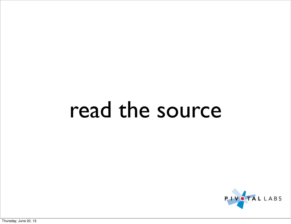 read the source Thursday, June 20, 13
