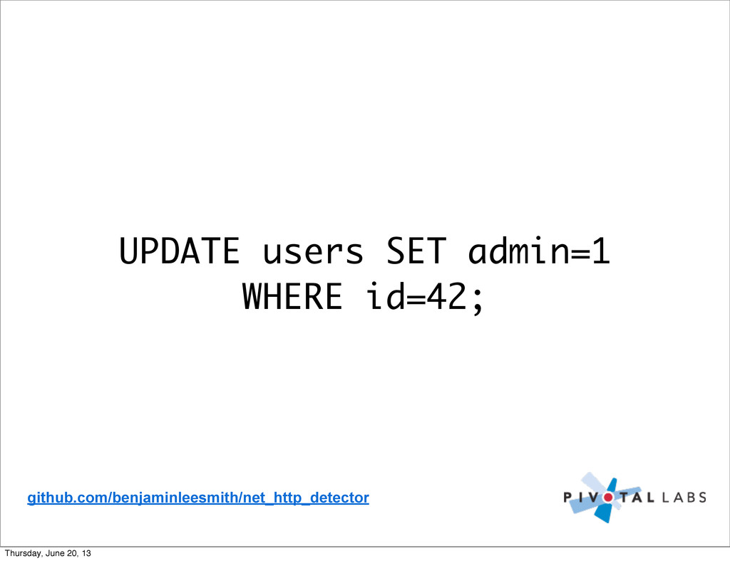 UPDATE users SET admin=1 WHERE id=42; github.co...