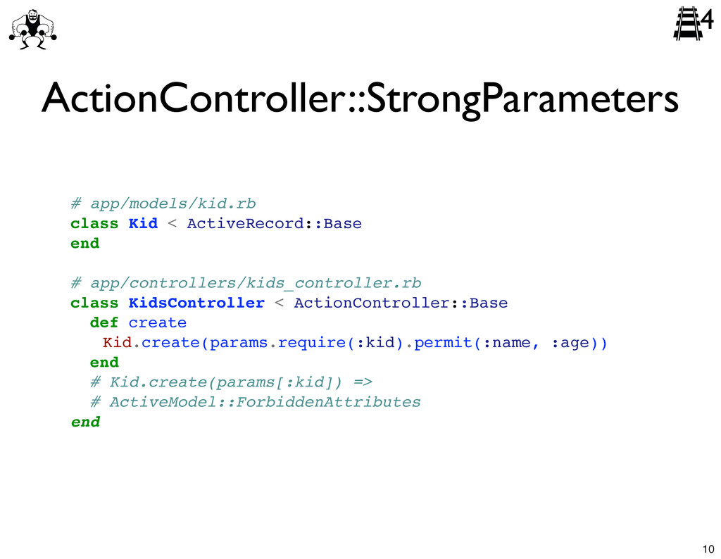 ActionController::StrongParameters # app/models...
