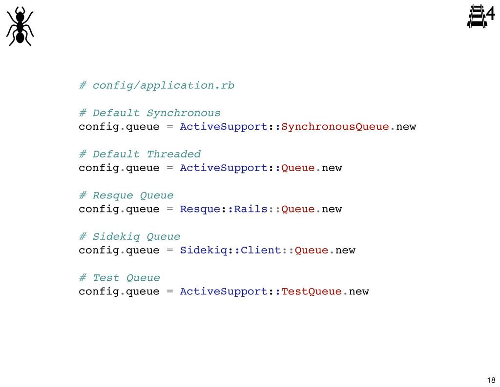 # config/application.rb # Default Synchronous c...