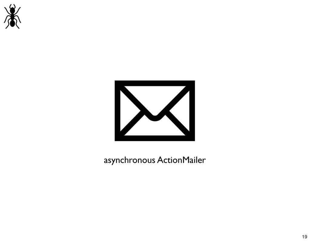 asynchronous ActionMailer 19