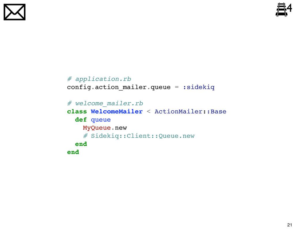 # application.rb config.action_mailer.queue = :...