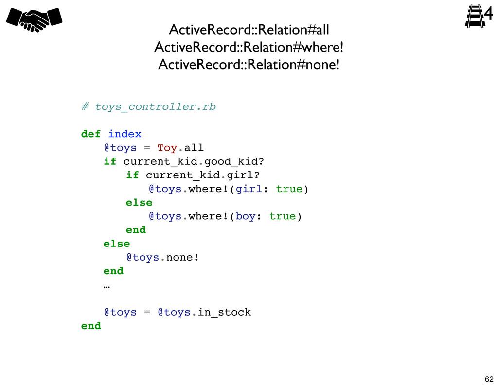ActiveRecord::Relation#all ActiveRecord::Relati...