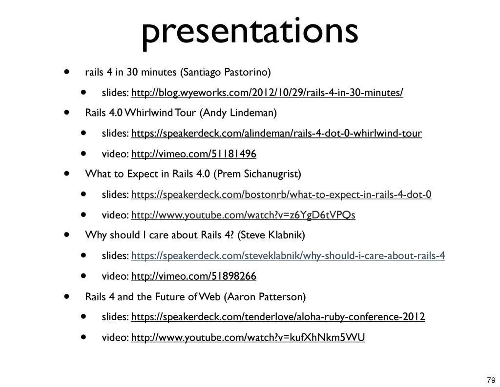 presentations • rails 4 in 30 minutes (Santiago...