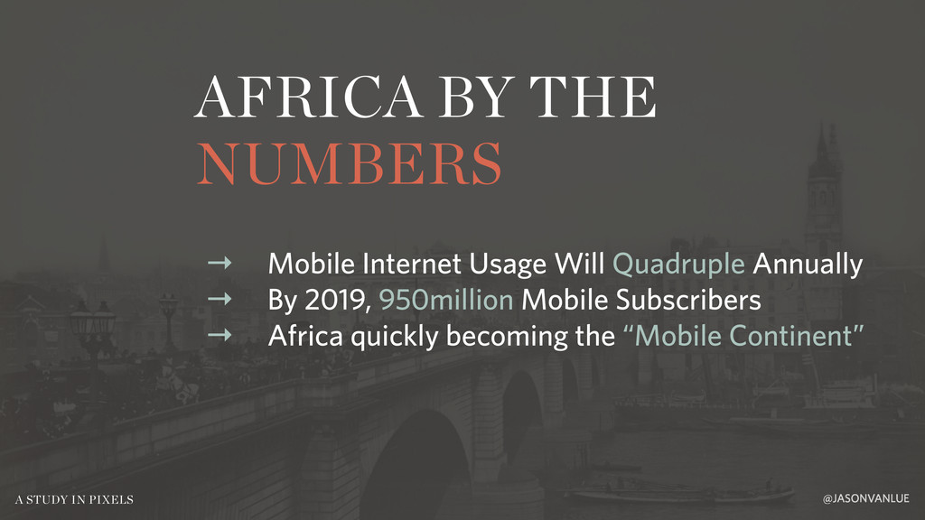 AFRICA BY THE NUMBERS @JASONVANLUE A STUDY IN P...