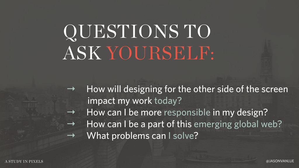 QUESTIONS TO ASK YOURSELF: @JASONVANLUE A STUDY...