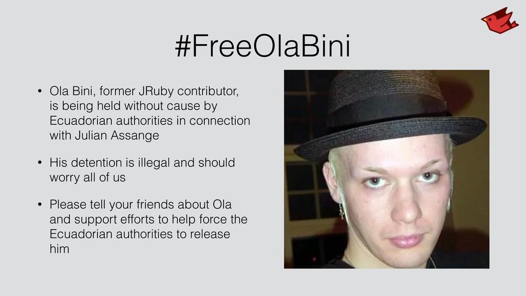 #FreeOlaBini • Ola Bini, former JRuby contribut...