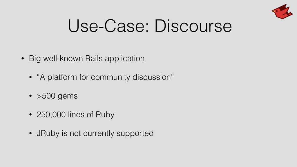 Use-Case: Discourse • Big well-known Rails appl...