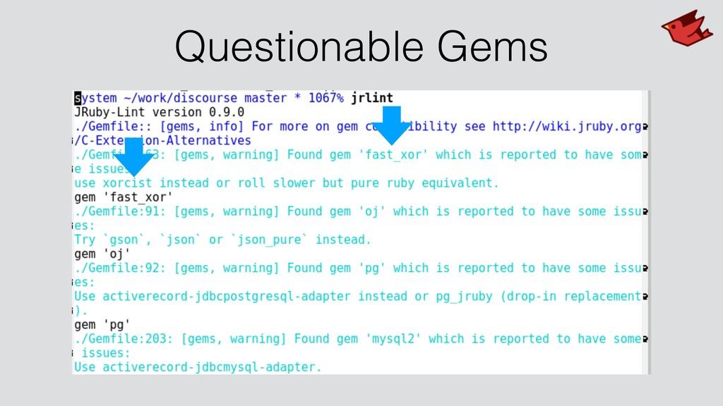 Questionable Gems