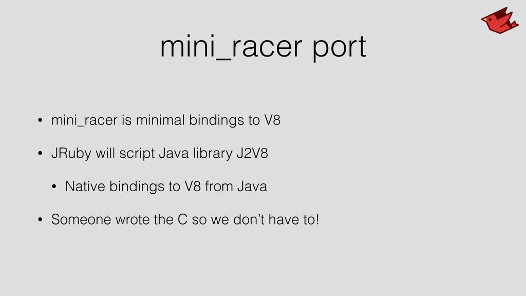 mini_racer port • mini_racer is minimal binding...