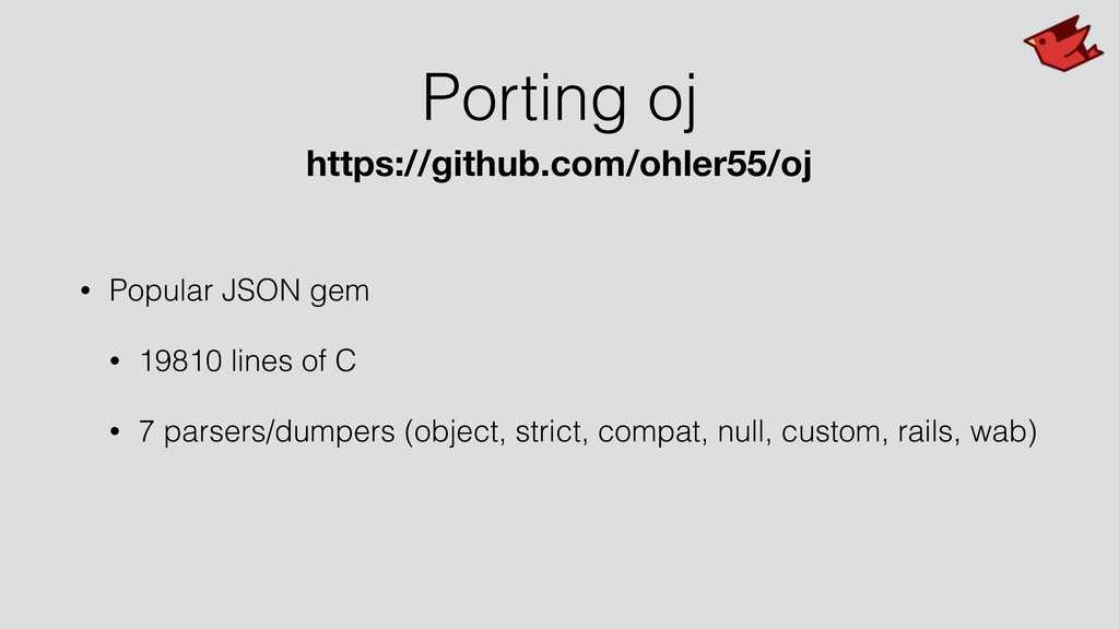 Porting oj • Popular JSON gem • 19810 lines of ...