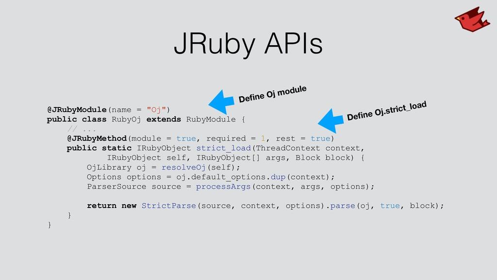 "JRuby APIs @JRubyModule(name = ""Oj"") public cla..."