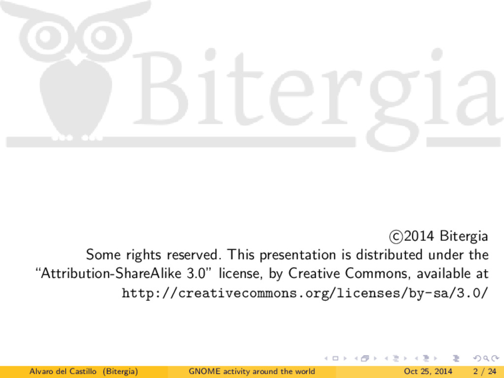 c 2014 Bitergia Some rights reserved. This pres...